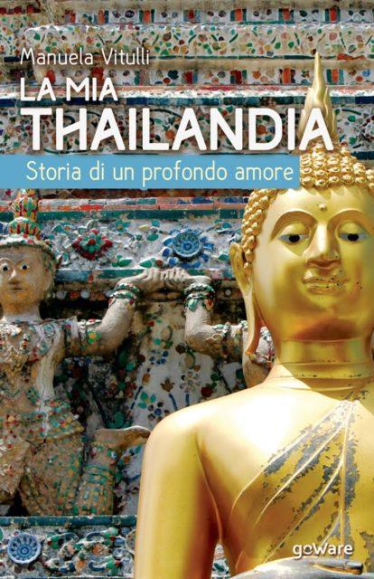 La mia Thailandia libro Manuela Vitulli